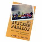 Парадокс Абилина, Что такое парадокс Абилина, парадокс в компании