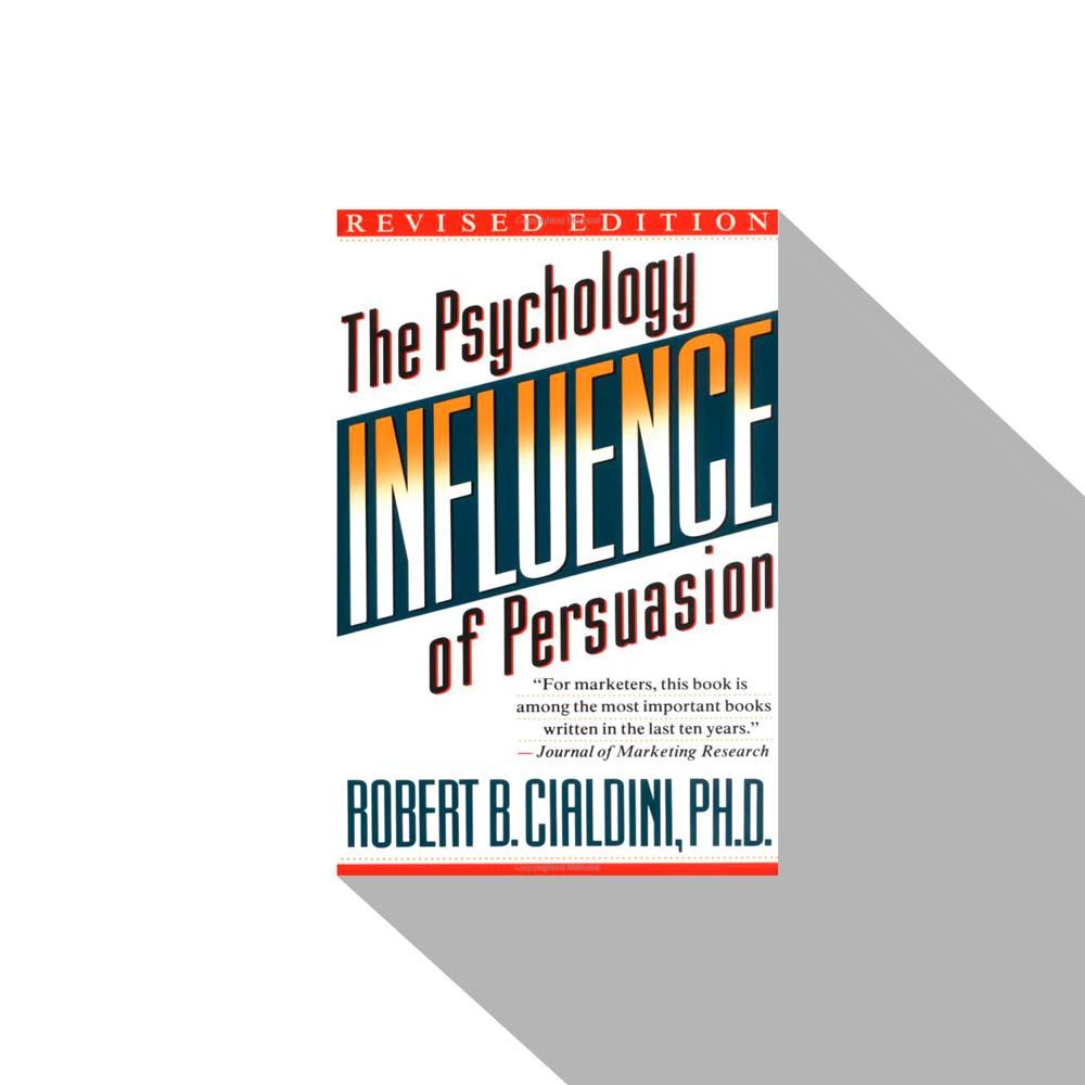 «Influence: The Psychology of Persuasion» Robert B. Cialdini, книги про бизнес, книги по бизнесу, книги для руководителей, бизнес книги